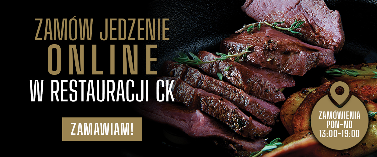 Zamów jedzenie online Restauracja CK